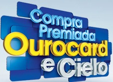 WWW.COMPRAPREMIADAOUROCARD.COM.BR, PROMOO OUROCARD E CIELO 2011